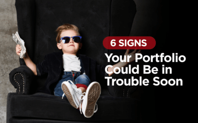 6 Signs Your Portfolio Could Be in Trouble Soon