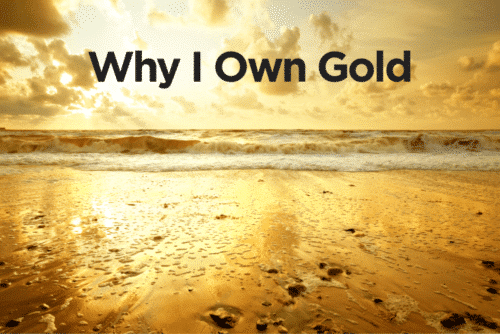 Why do I own gold? Because I believe strongly in the benefits gold has for Americans saving for their retirement.