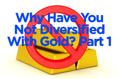 Americans don't own as much gold as citizens in other countries. That's because Wall Street has taught us to diversify only with assets they control.